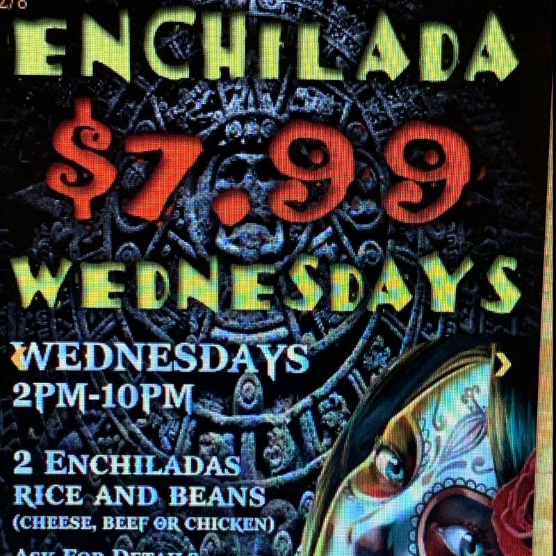 Enchilada Wednesday's!!!   2-10pm