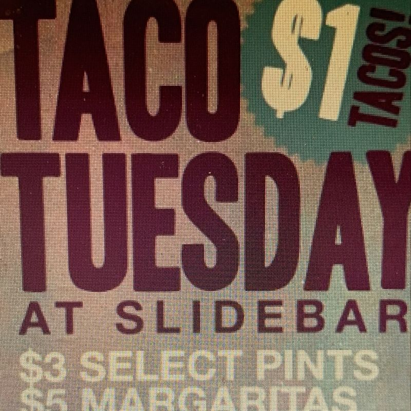 Taco Tuesday at Slidebar!!