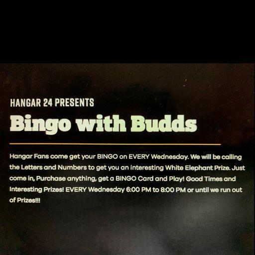 Bingo with Budds Wednesday's!!!