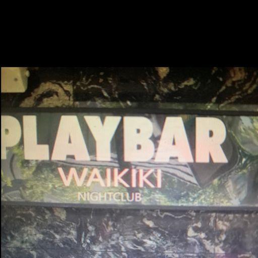 Play Bar Night Club Waikiki