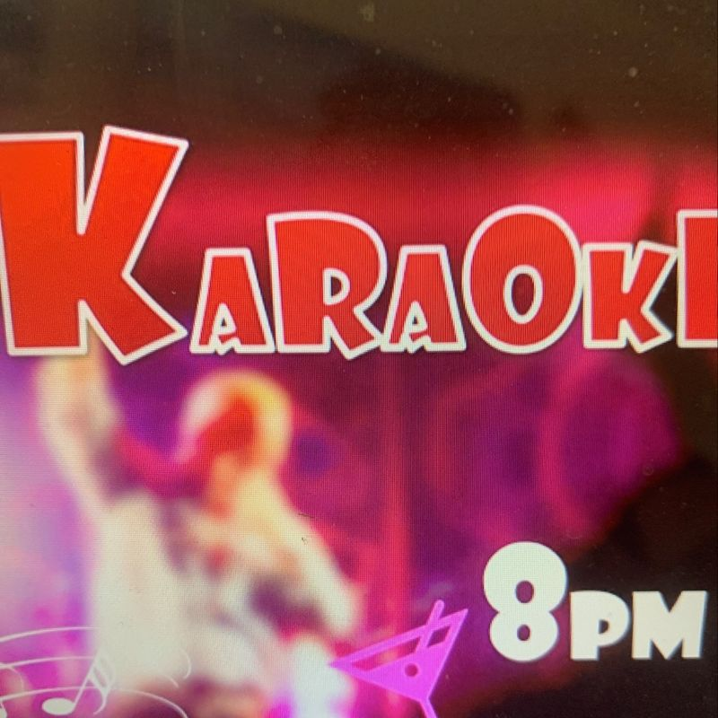 Karaoke with Terry!!!  8pm