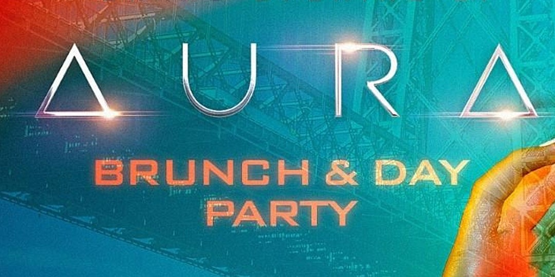 Aura Brunch & Day Party