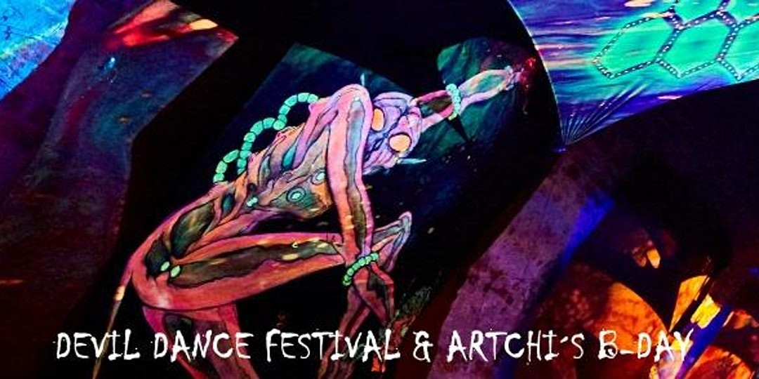 Devil Dance Festival & Artchi's B-Day