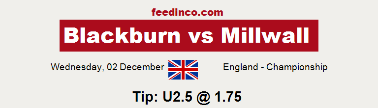 Blackburn v Millwall Prediction