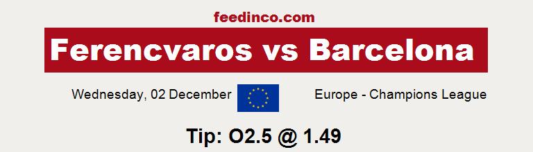 Ferencvaros v Barcelona Prediction
