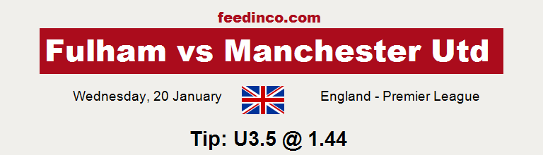 Fulham v Manchester Utd Prediction