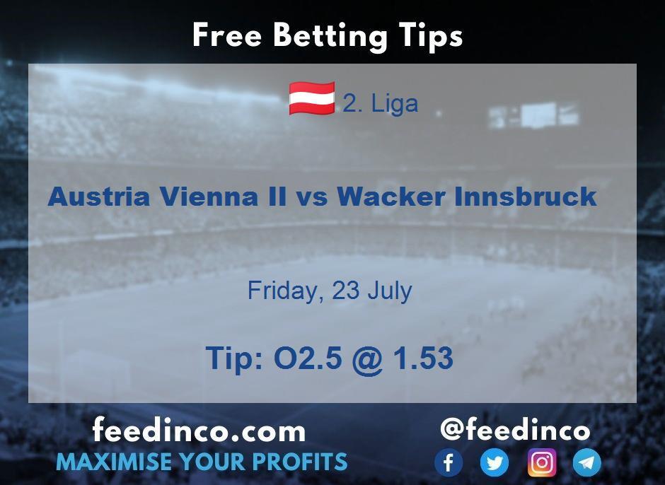 Austria Vienna II vs Wacker Innsbruck Prediction