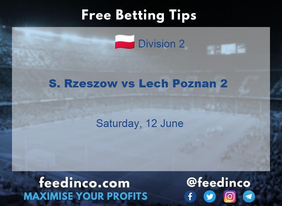 S. Rzeszow vs Lech Poznan 2 Prediction