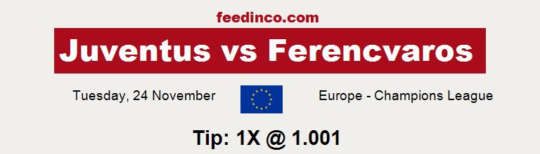 Juventus v Ferencvaros Prediction