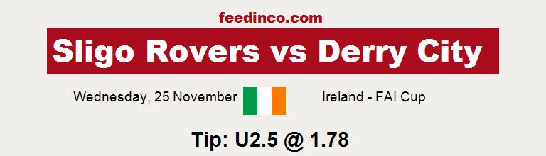 Sligo Rovers v Derry City Prediction
