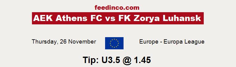 AEK Athens FC v FK Zorya Luhansk Prediction