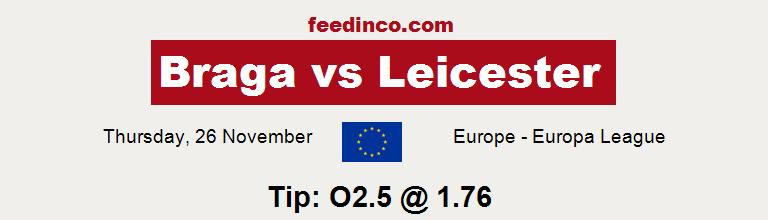 Braga v Leicester Prediction
