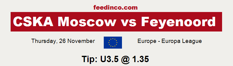 CSKA Moscow v Feyenoord Prediction