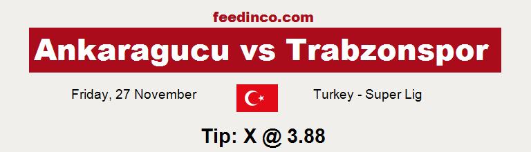 Ankaragucu v Trabzonspor Prediction