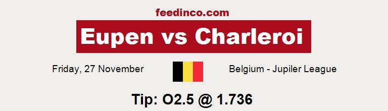 Eupen v Charleroi Prediction