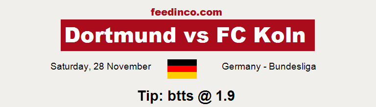 Dortmund v FC Koln Prediction