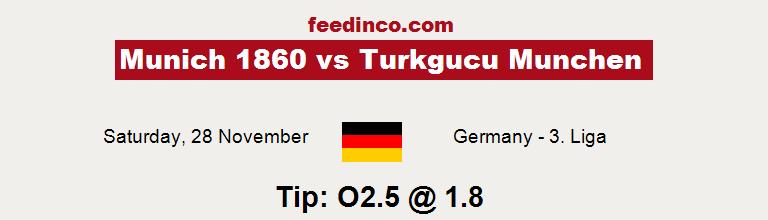 Munich 1860 v Turkgucu Munchen Prediction