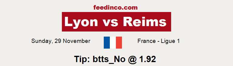 Lyon v Reims Prediction