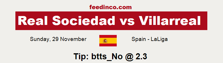 Real Sociedad v Villarreal Prediction