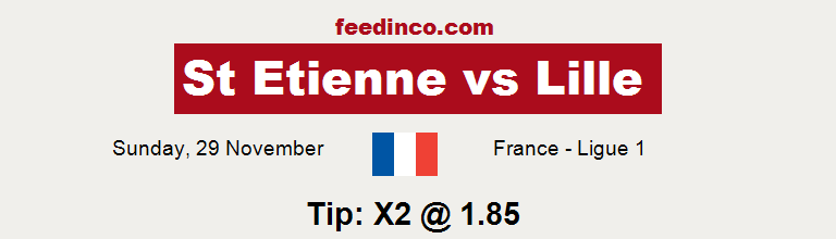St Etienne v Lille Prediction