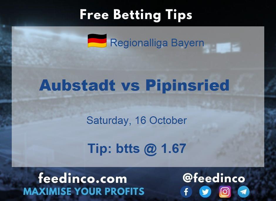 Aubstadt vs Pipinsried Prediction