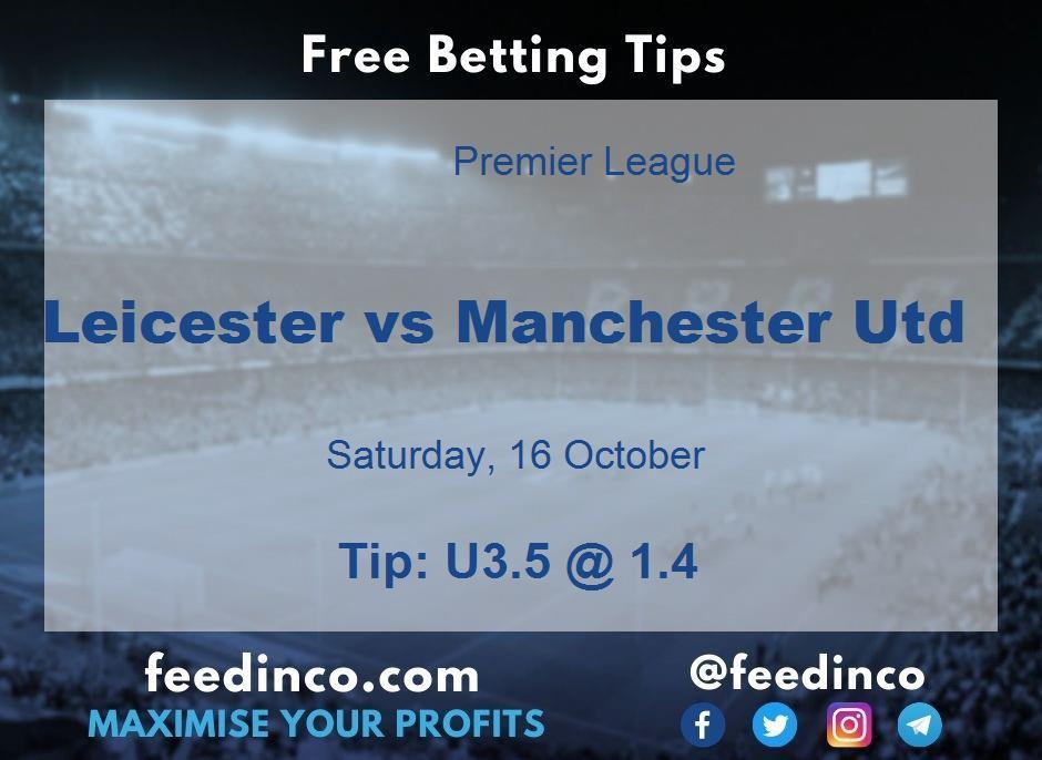 Leicester vs Manchester Utd Prediction