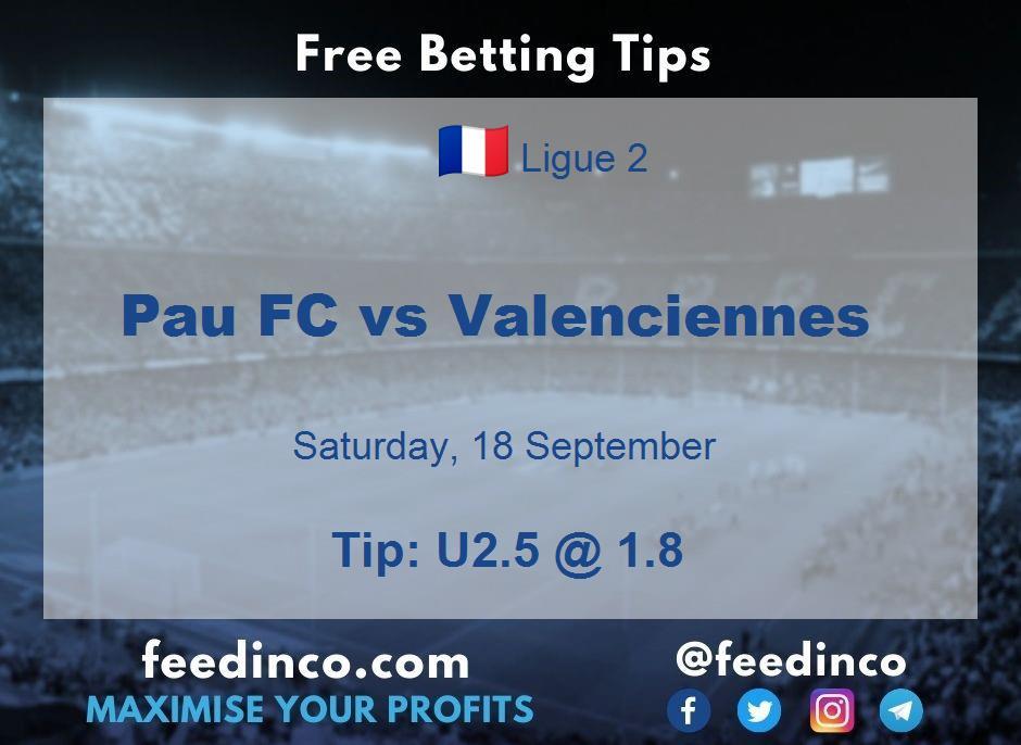 Pau FC vs Valenciennes Prediction