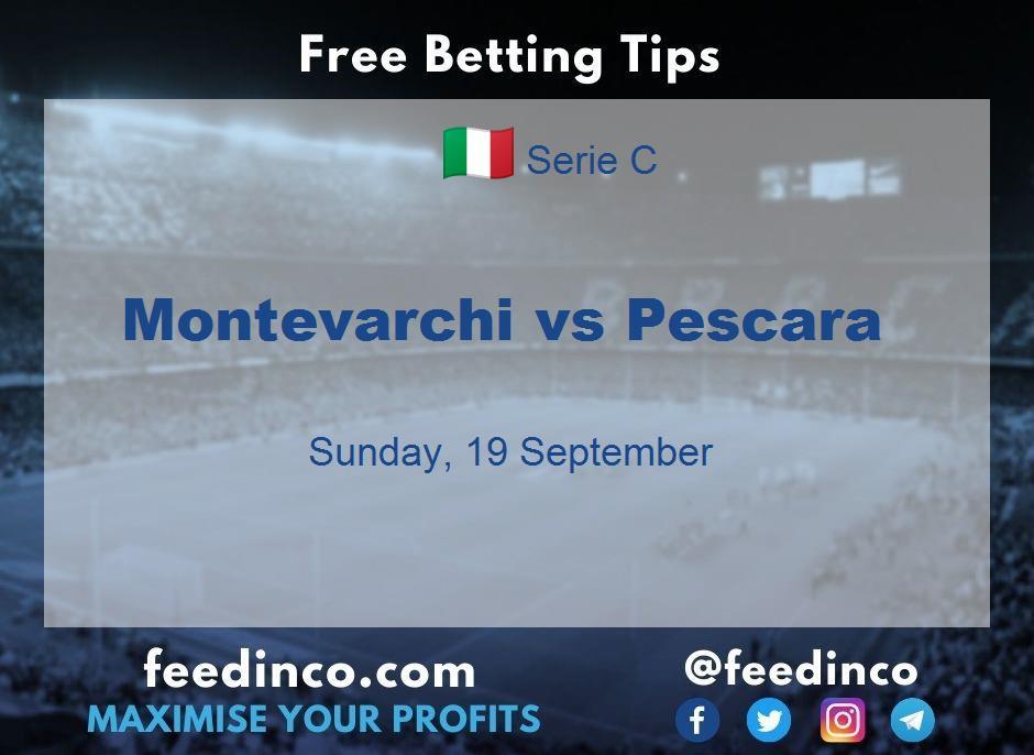Montevarchi vs Pescara Prediction