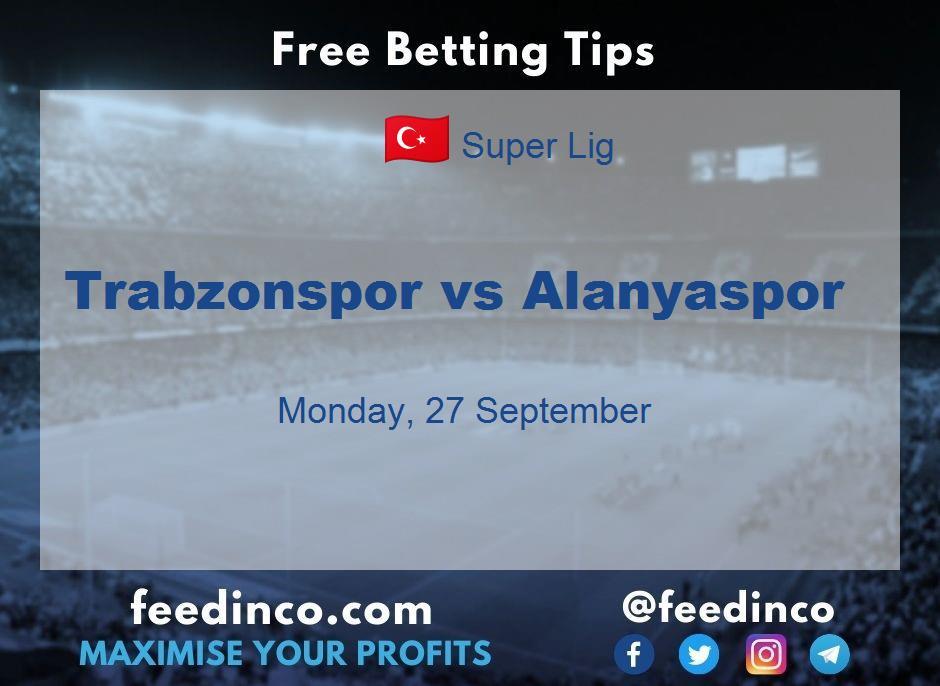 Trabzonspor vs Alanyaspor Prediction