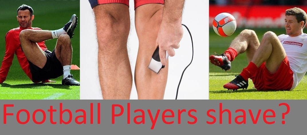 Does Football Players shave their legs? Should they?