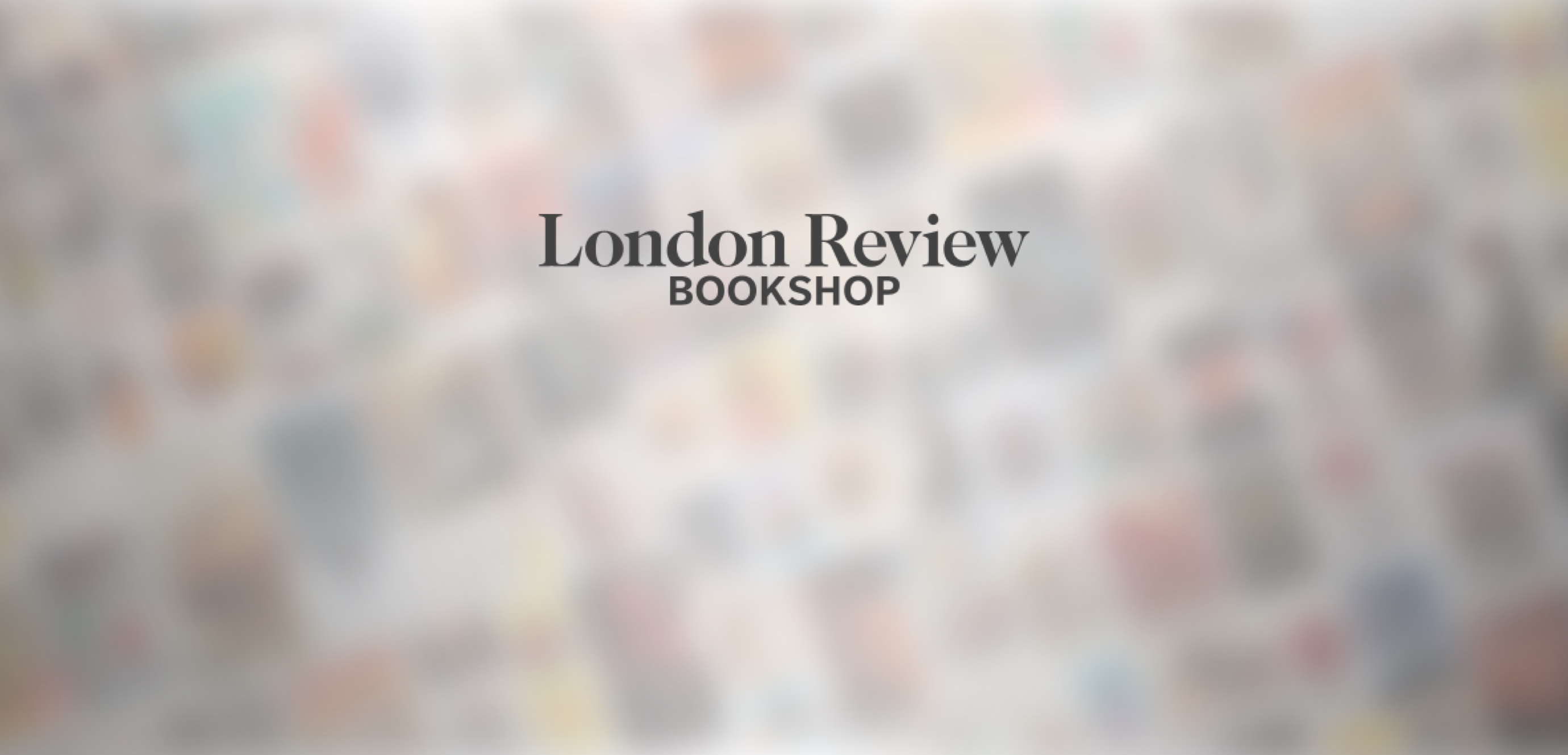 The London Review Bookshop's Weekly Bestsellers- 15th June 2021