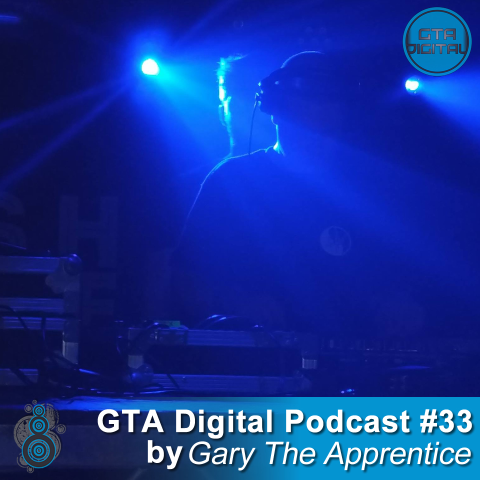 GTA Digital Podcast #33