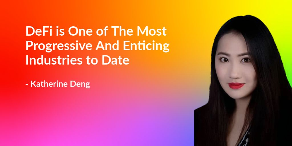/defi-is-one-of-the-most-progressive-and-enticing-industries-to-date-katherine-deng-2x103zn1 feature image