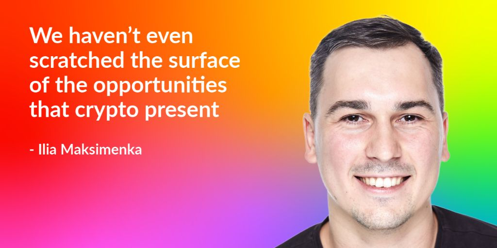 /we-havent-scratched-the-surface-of-crypto-opportunity-ilia-maksimenka-0u1b3tku feature image