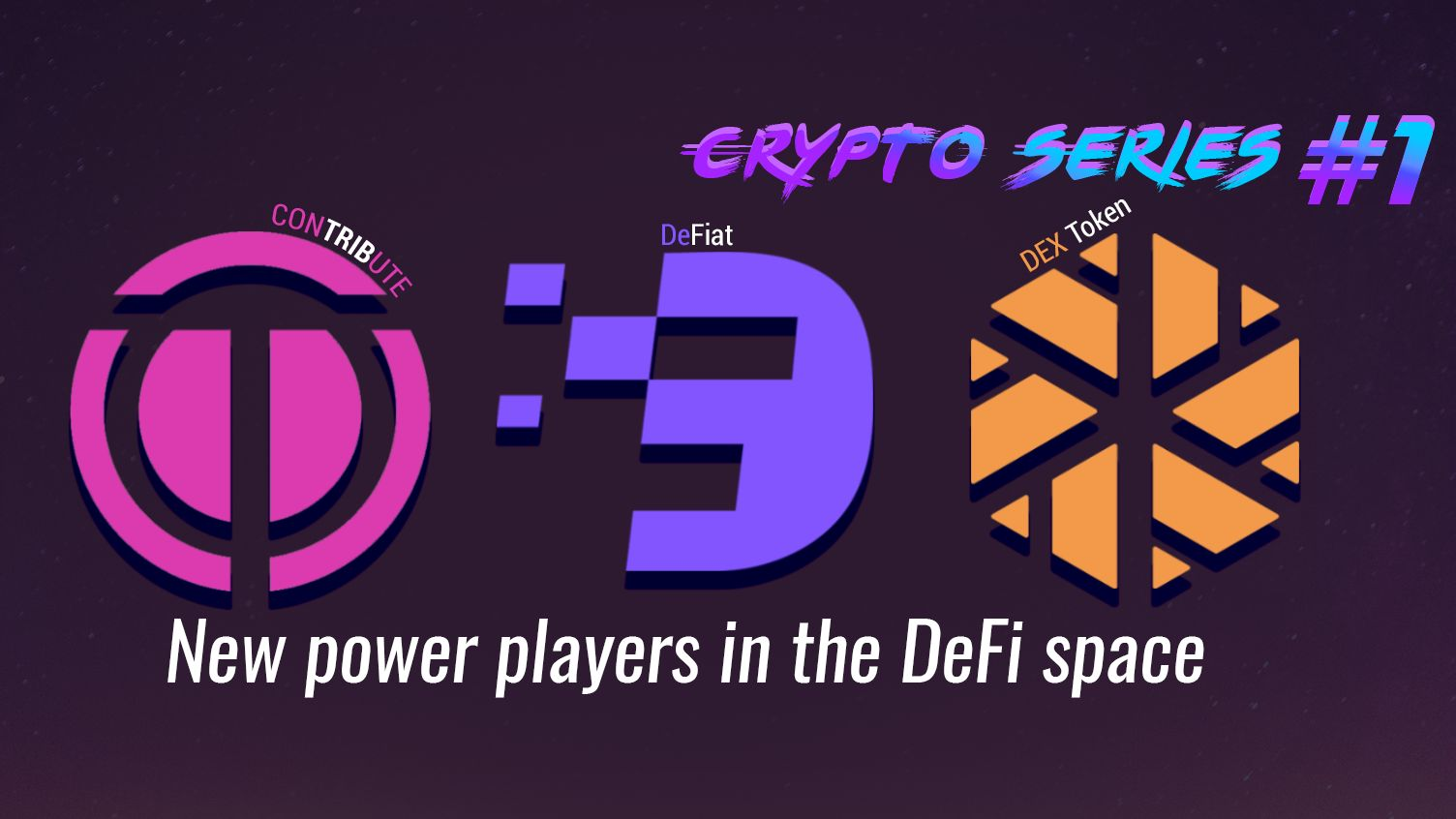 /crypto-series-1-new-power-players-entering-the-defi-space-v8113w1d feature image