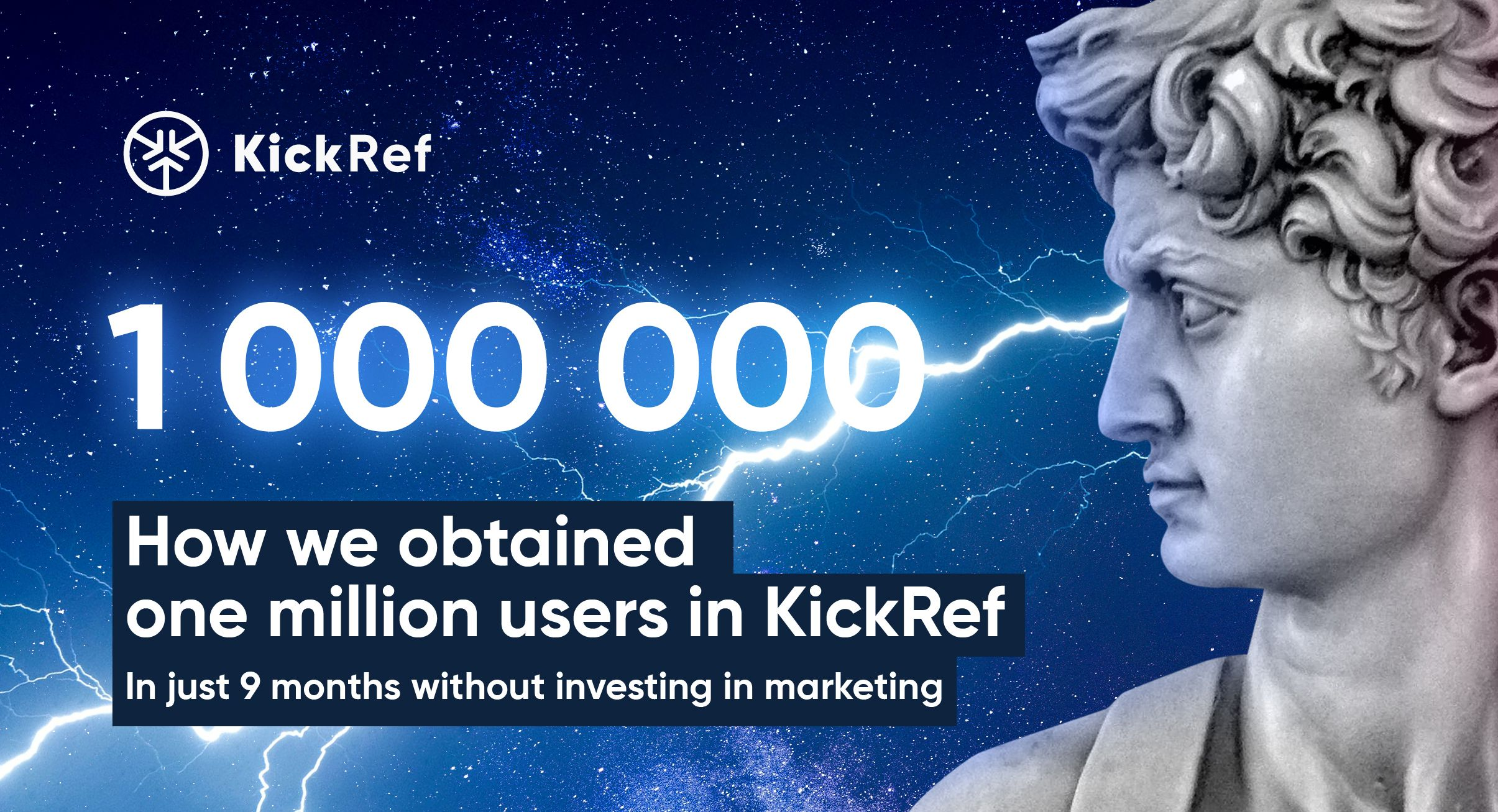/how-we-achieved-one-million-users-in-kickref-without-investing-in-marketing-fb1w3xvb feature image
