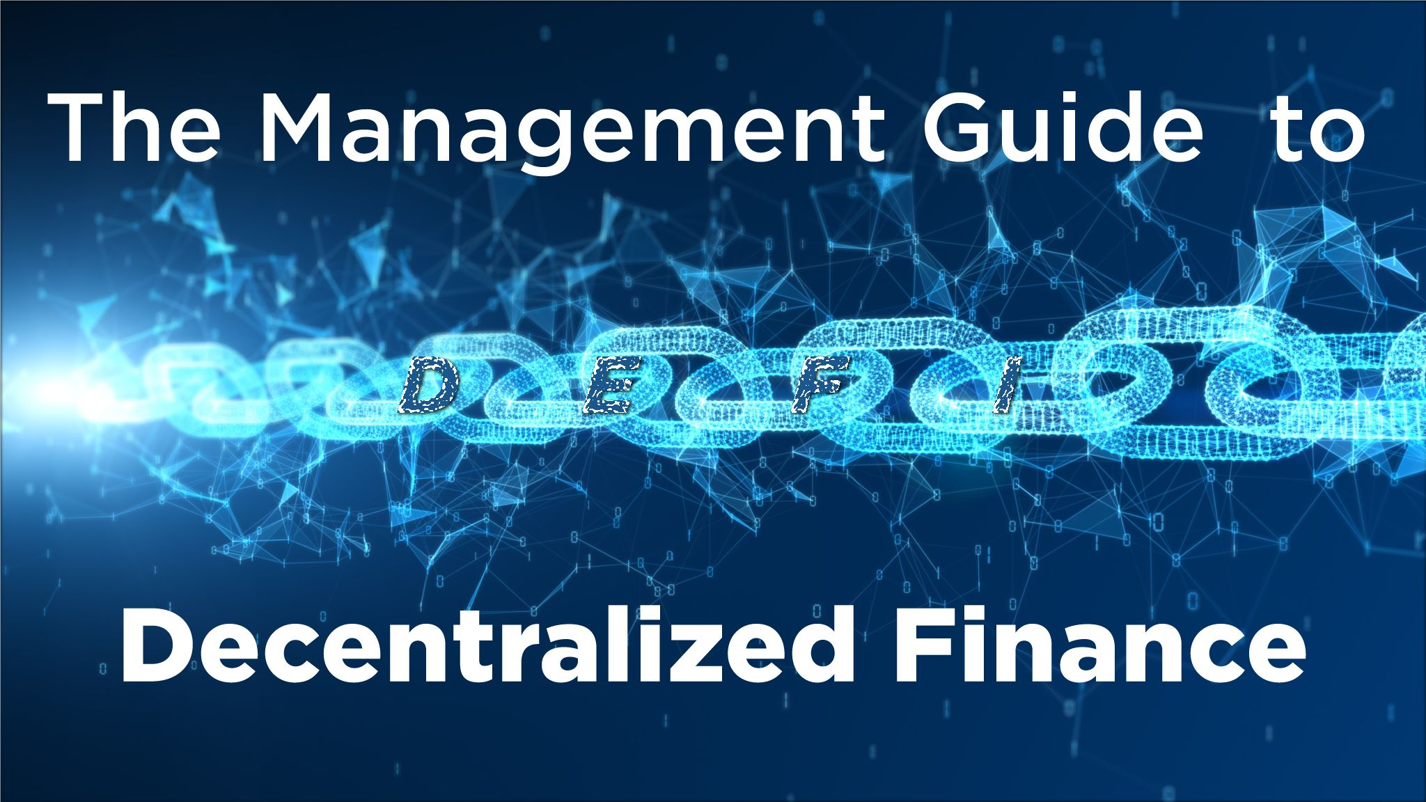 The Management Guide to Decentralized Finance (DeFi)