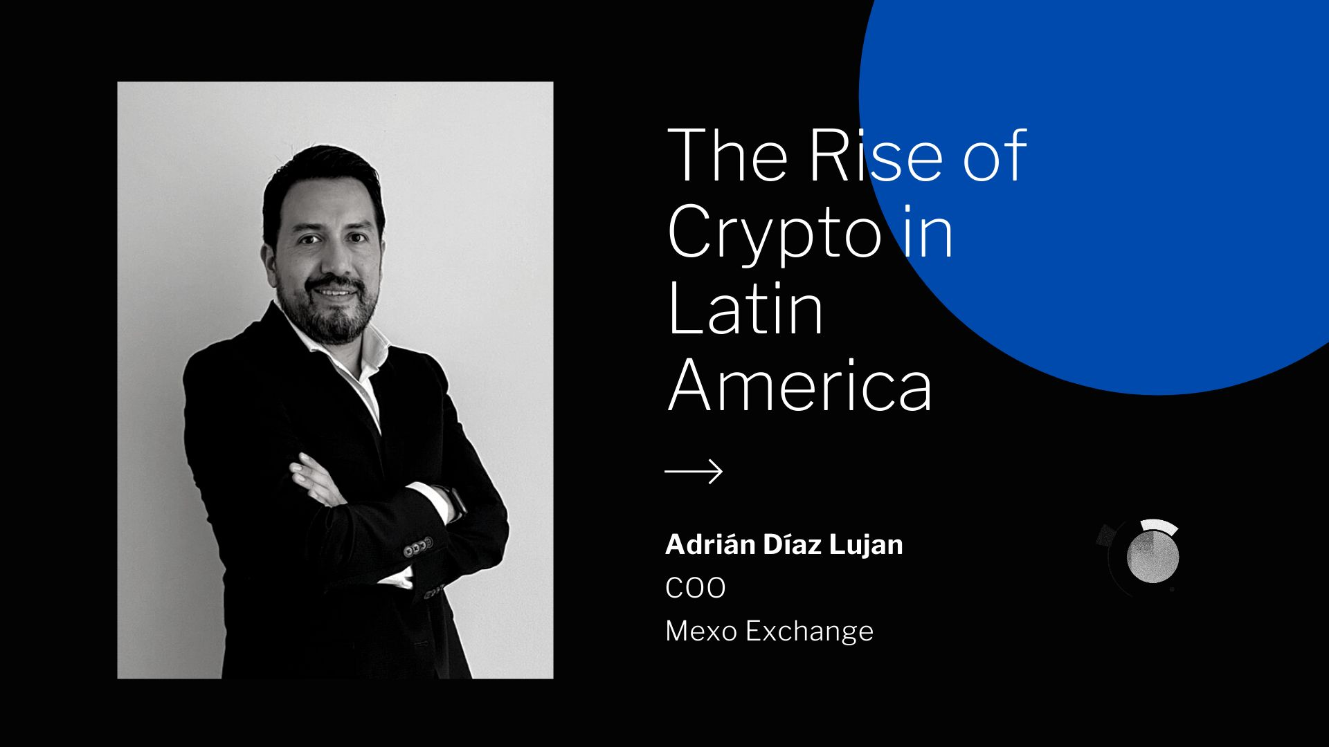 /the-rise-of-cryptocurrencies-in-latin-america-interview-flv3tz0 feature image