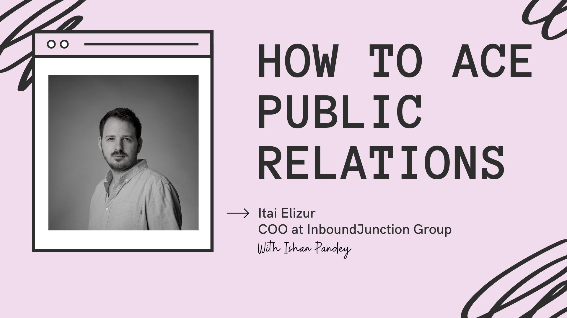 /how-to-ace-public-relations-with-itai-elizur-lk93wei feature image