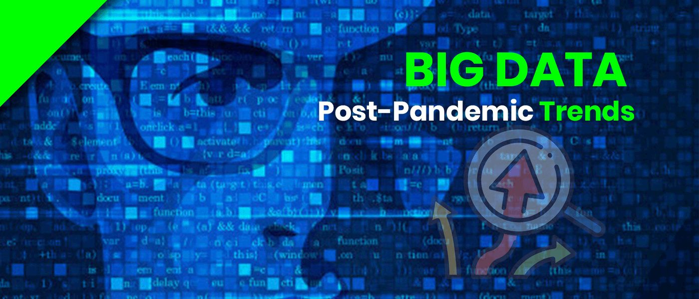 /5-big-data-trends-for-the-post-pandemic-future-zmx3ux6 feature image