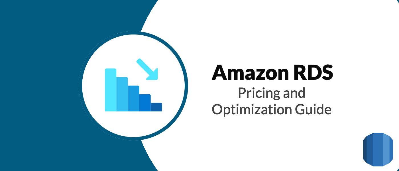 /the-essential-guide-to-amazon-rds-pricing-and-optimization-yz4r3zbq feature image