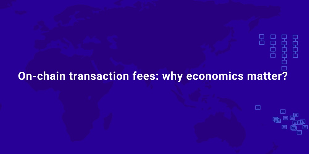/on-chain-transaction-fees-why-economics-matter-h9x3x48 feature image