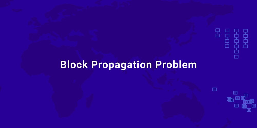/understanding-the-block-propagation-problem-in-blockchains-1t2s3x9b feature image