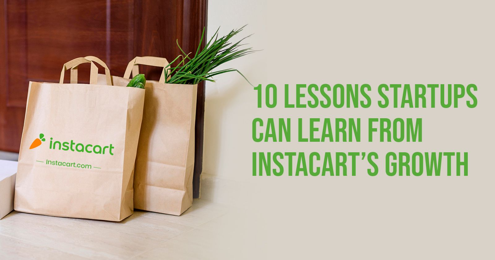 /10-lessons-startups-can-learn-from-instacarts-growth-0i1f3wkr feature image