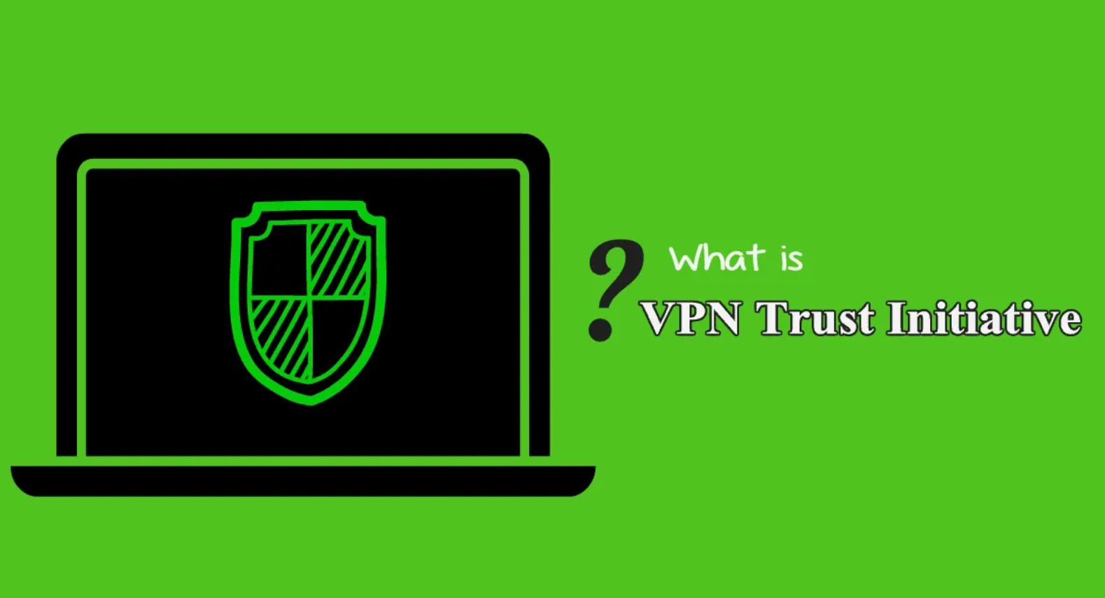 /great-news-about-self-regulation-in-vpn-industry-i2coalitions-vti-essentials-hzk3t01 feature image