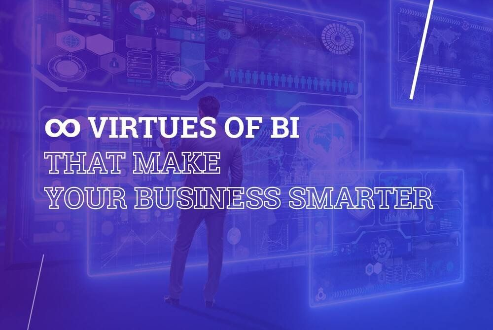 /infinity-virtues-of-business-intelligence-that-make-your-business-smarter-62p3ulc feature image