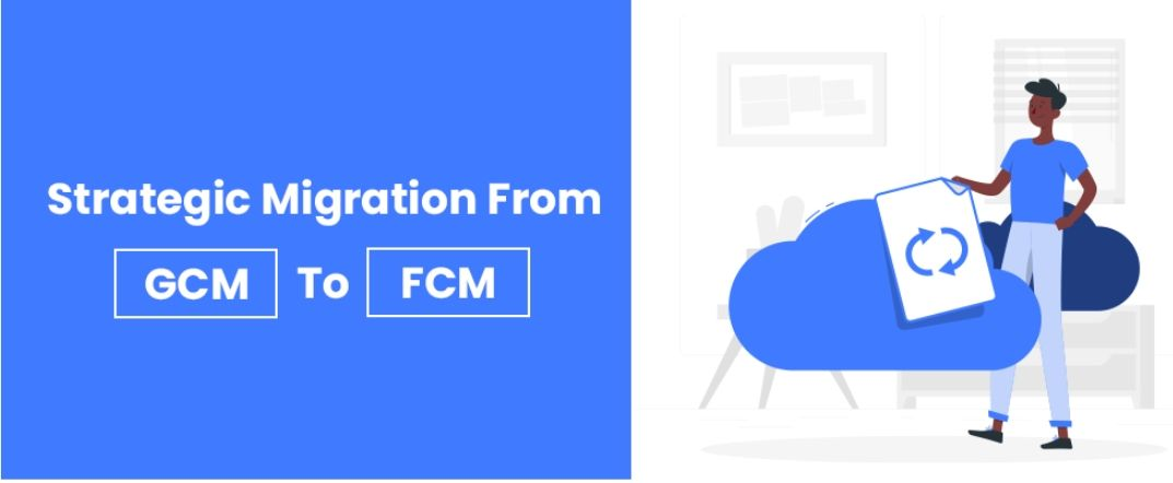 /how-to-migrate-from-gcm-to-fcm-qg2e3wxr feature image