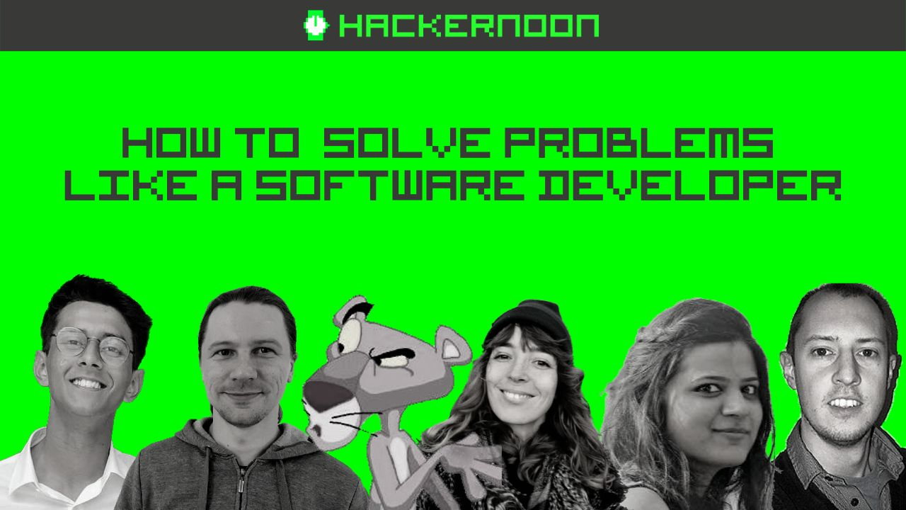 /how-to-solve-problems-like-a-software-developer-6sau3tjx feature image