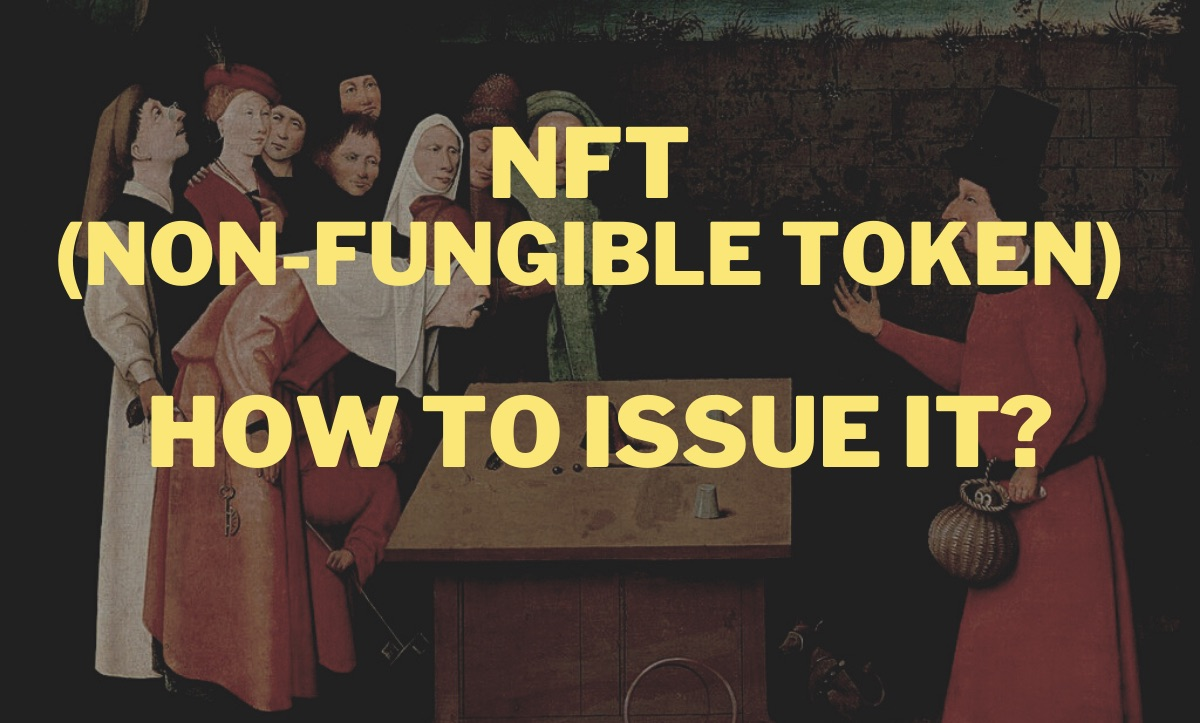/issuing-non-fungible-tokens-nfts-a-how-to-guide-ckj3wz2 feature image