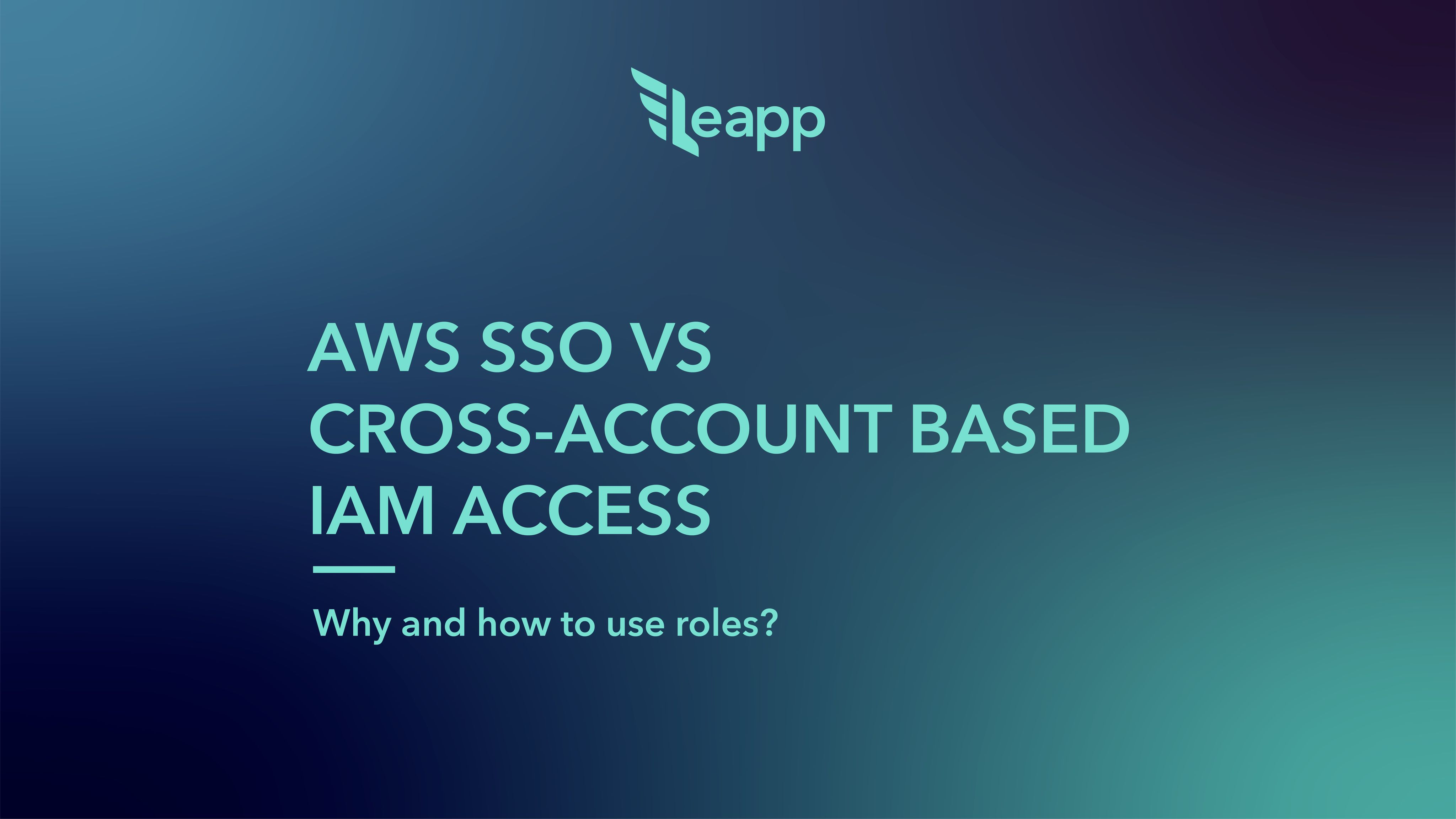 /an-introduction-to-aws-sso-vs-cross-account-role-based-iam-access-60263zc1 feature image